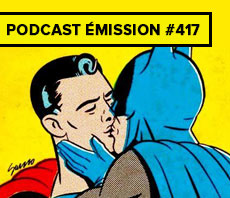 Podcast émission #417